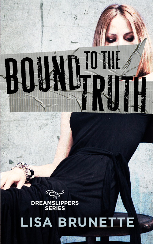 BOUND TO THE TRUTH4