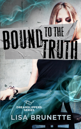 BOUND TO THE TRUTH 1