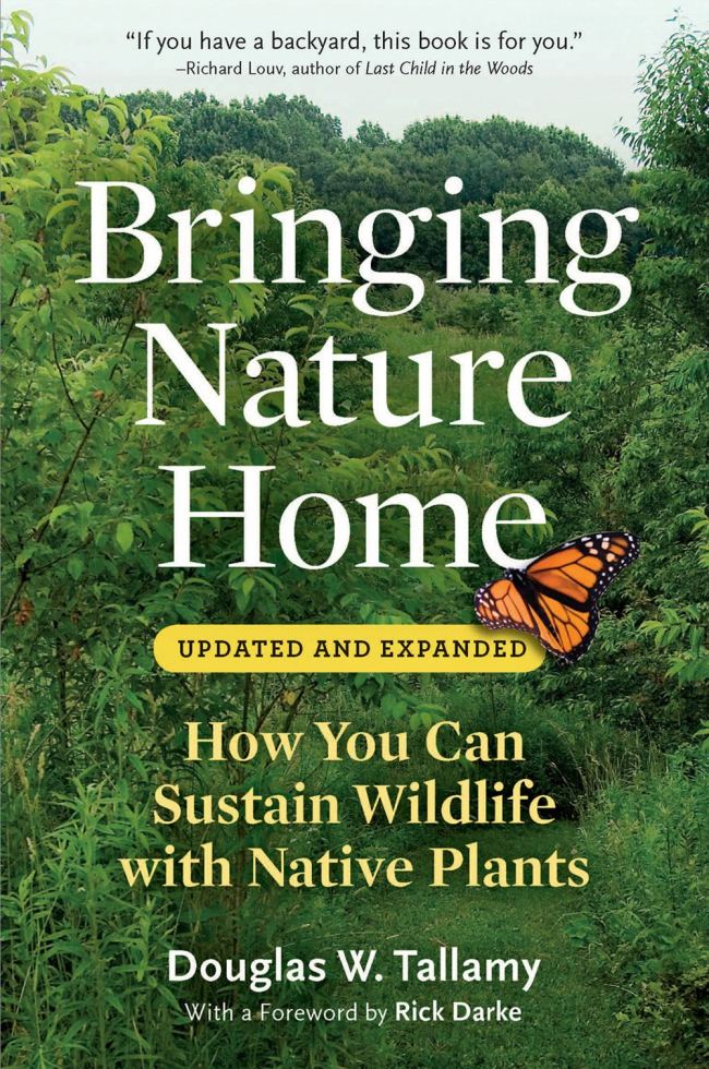 Giveaway! Win a Signed Copy of Doug Tallamy's 'Bringing Nature Home'